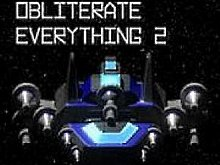 Obliterate Everything 2 ������ ����. ������ ������ ��������� � ���� Obliterate Everything 2